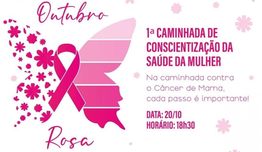 Primeira caminhada de conscientização da saúde da mulher será realizada hoje em Capitão